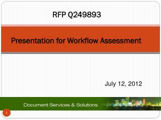 Presentation for  Workflow  Assessment