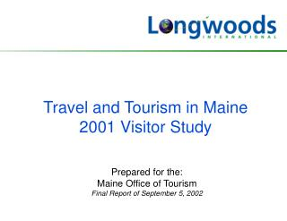 Travel and Tourism in Maine 2001 Visitor Study