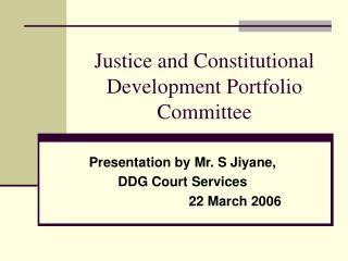 Justice and Constitutional Development Portfolio Committee