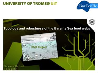 Topology and robustness of the Barents Sea food webs