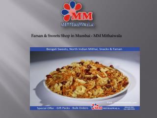 Farsan & Sweets Shop in Mumbai - MM Mithaiwala