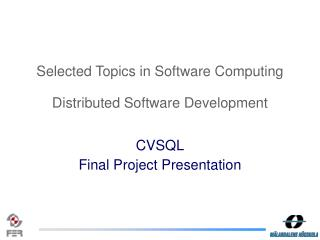 Selected Topics in Software Computing Distributed Software Development