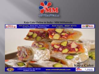 Kaju Cake Online in India - MM Mithaiwala