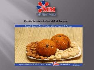 Quality Sweets in India - MM Mithaiwala