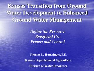 Kansas Transition from Ground Water Development to Enhanced Ground Water Management