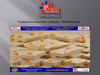 Traditional Sweets Online in Mumbai - MM Mithaiwala