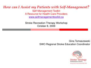 How can I Assist my Patients with Self-Management  Self-Management Toolkit A Resource for Health Care Providers selfmana