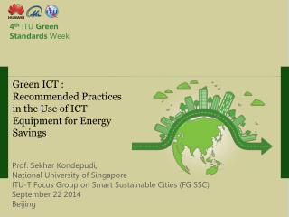 Green ICT : Recommended Practices in the Use of ICT Equipment for Energy Savings