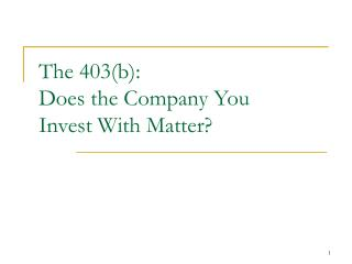 The 403(b): Does the Company You Invest With Matter?