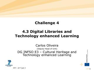 Challenge 4 4.3 Digital Libraries and  Technology enhanced Learning