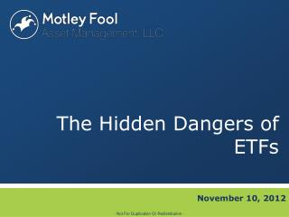 The Hidden Dangers of ETFs