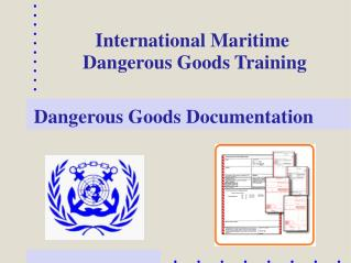 Dangerous Goods Documentation