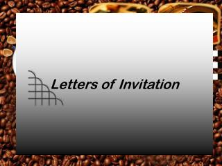 Letters of Invitation