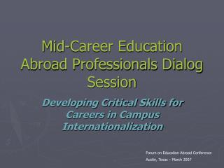 Mid-Career Education Abroad Professionals Dialog Session ...Mid