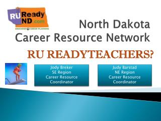 North Dakota  Career Resource Network