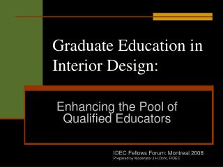 Graduate Education in Interior Design: