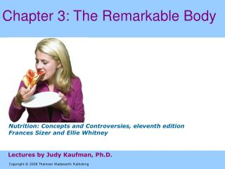 Chapter 3: The Remarkable Body