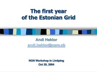 The first year of the Estonian Grid