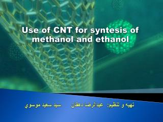 Use of CNT for syntesis of methanol and ethanol