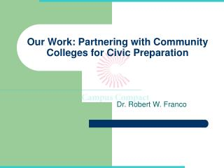 Our Work: Partnering with Community Colleges for Civic Preparation