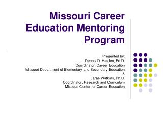 Missouri Career Education Mentoring Program