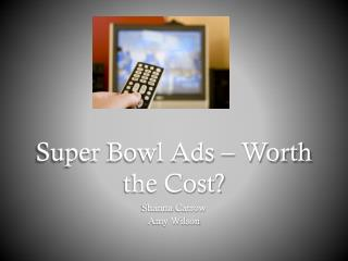 Super Bowl Ads – Worth the Cost?