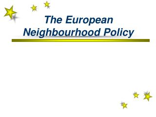 The European Neighbourhood Policy