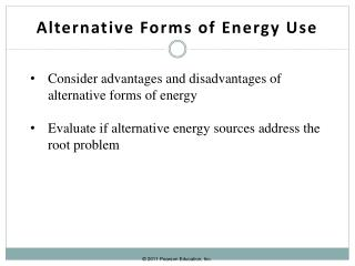 Alternative Forms of Energy Use