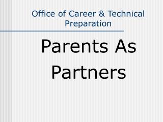 Office of Career & Technical Preparation