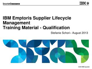 IBM Emptoris Supplier Lifecycle Management  Training Material - Qualification