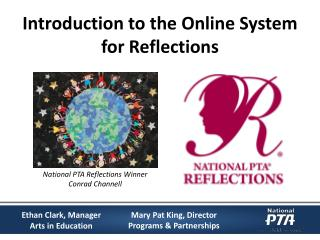 Introduction to the Online System for Reflections