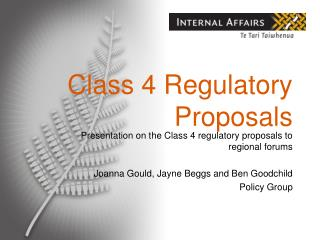 Class 4 Regulatory Proposals