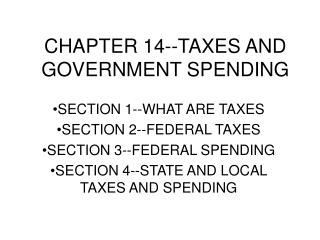 CHAPTER 14--TAXES AND GOVERNMENT SPENDING