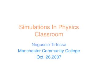 Simulations In Physics Classroom
