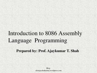Introduction to 8086 Assembly Language  Programming
