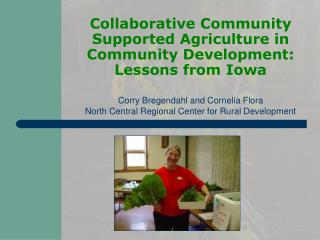 Collaborative Community Supported Agriculture in Community Development: Lessons from Iowa