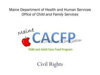 Maine Department of Health and Human Services Office of Child and Family Services