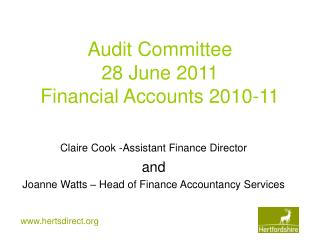 Audit Committee 28 June 2011 Financial Accounts 2010-11