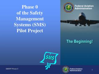 Phase 0 of the Safety Management Systems (SMS) Pilot Project