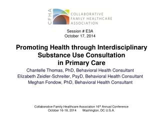 Promoting Health through Interdisciplinary Substance Use Consultation  in Primary Care