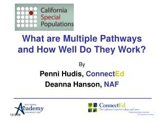 What are Multiple Pathways and How Well Do They Work?