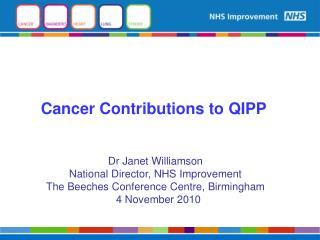 Cancer Contributions to QIPP