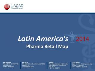 Latin America's  Pharma Retail Map
