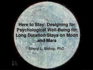 Here to Stay: Designing for Psychological Well-Being for Long Duration Stays on Moon and Mars