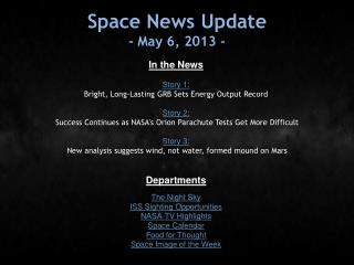 Space News Update - May 6, 2013 -