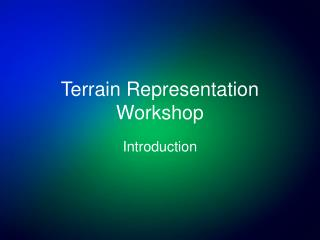 Terrain Representation Workshop