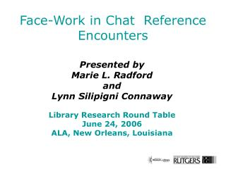 Face-Work in Chat  Reference Encounters