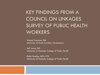 Key findings from a Council on Linkages survey of public health workers