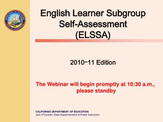 English Learner Subgroup Self-Assessment (ELSSA) 2010 ᅳ 11 Edition