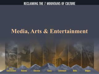 Media, Arts & Entertainment